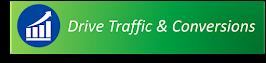 Drive Traffic & Conversions