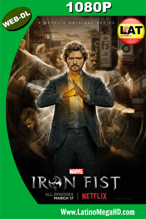 Iron Fist Temporada 1 (2017) Latino HD WEB-DL 1080p ()