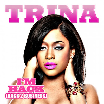 Photo Trina - I'm Back (Back 2 Business) Picture & Image