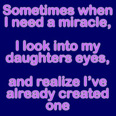 Marvelous Love My Daughter Quotes
