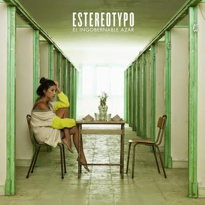 Estereotypo El ingobernable azar