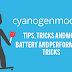 [MOD/Trick/Guide] Make CyanogenMod 12.1 Performance and Battery Life Better