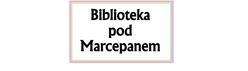 Biblioteka pod Marcepanem.