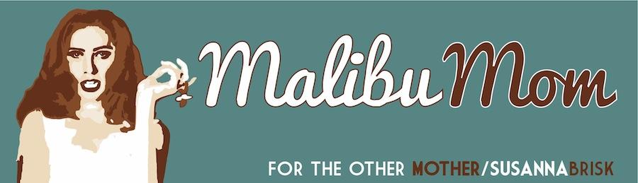 Malibu Mom