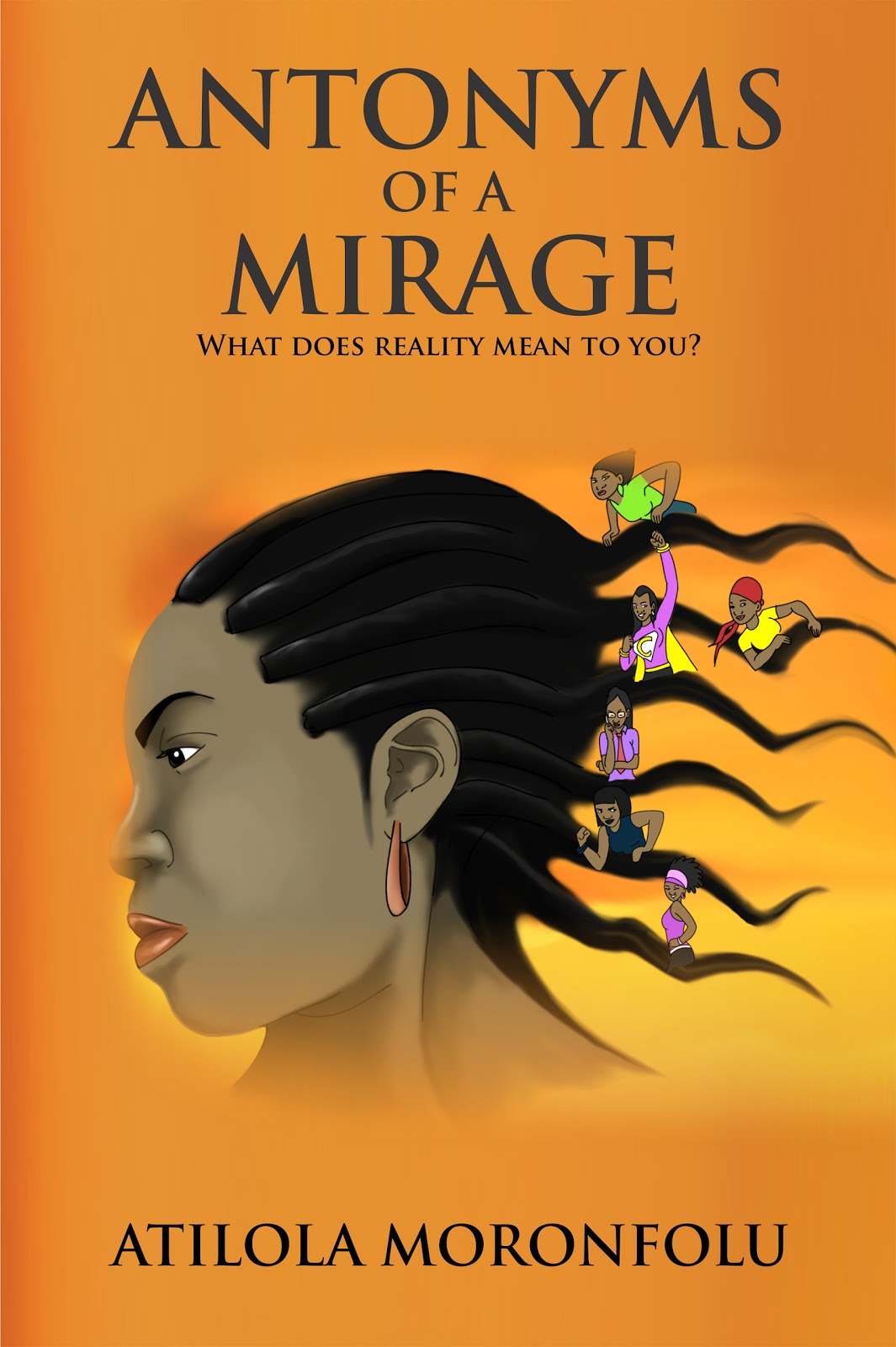 ANTONYMS OF A MIRAGE
