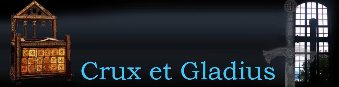† Crux et Gladius