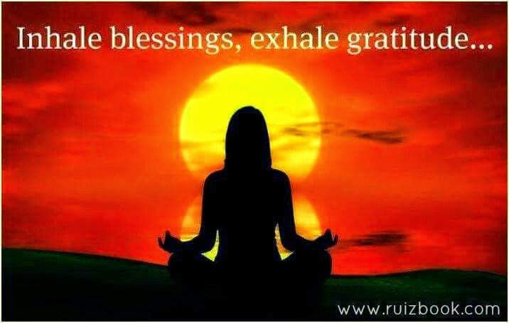 """Inhale blessings, exhale gratitude."" ~ Unknown; Picture of a woman meditating on a beach with the sun setting behind her. www.ruizbook.com"