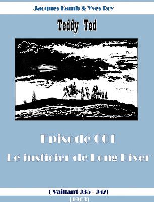 Teddy Ted 001- 006 (Histoires publiées  dans VAILLANT )
