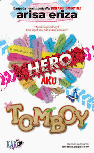 Hero Aku Tomboy (Kaki Novel)