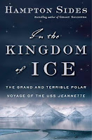 Cover of In the Kingdom of Ice by Hampton Sides