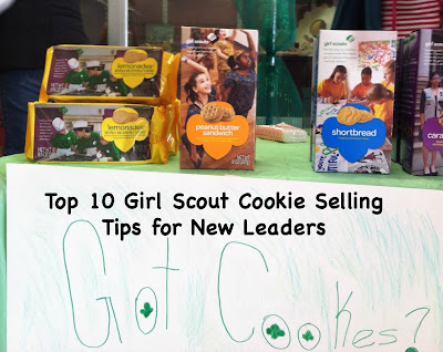 Top 10 Girl Girl Scout cookie selling tips for new leaders-great advice for leaders!