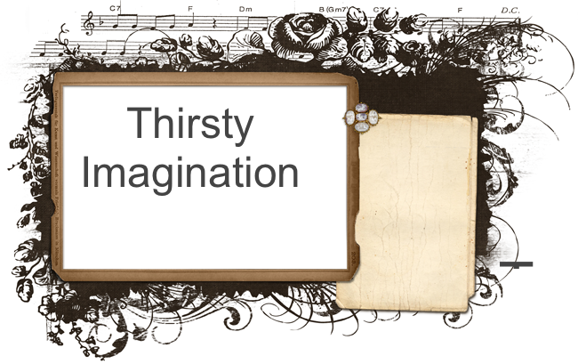 Thirsty Imagination