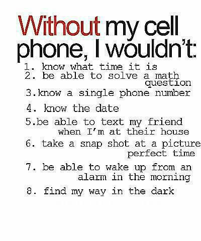 Without Cell Phone