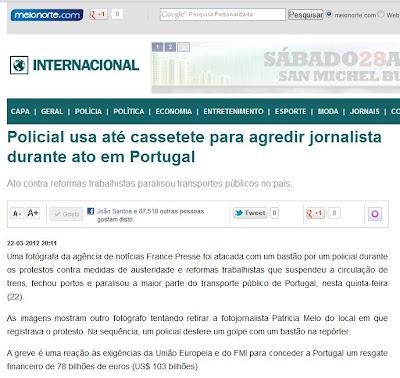 Notícias Brasil Greve Geral Indignados Portugal Meio Norte Policial usa até cassetete para agredir jornalista durante ato em Portugal