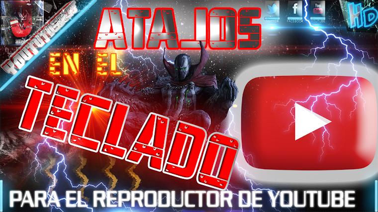 ATAJOS DE TECLADO PARA YOUTUBE | 2015