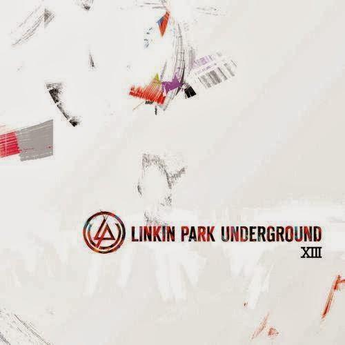 Linkin Park - LP Underground 13