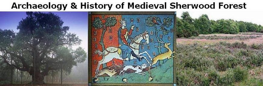 Archaeology and History of Medieval Sherwood Forest