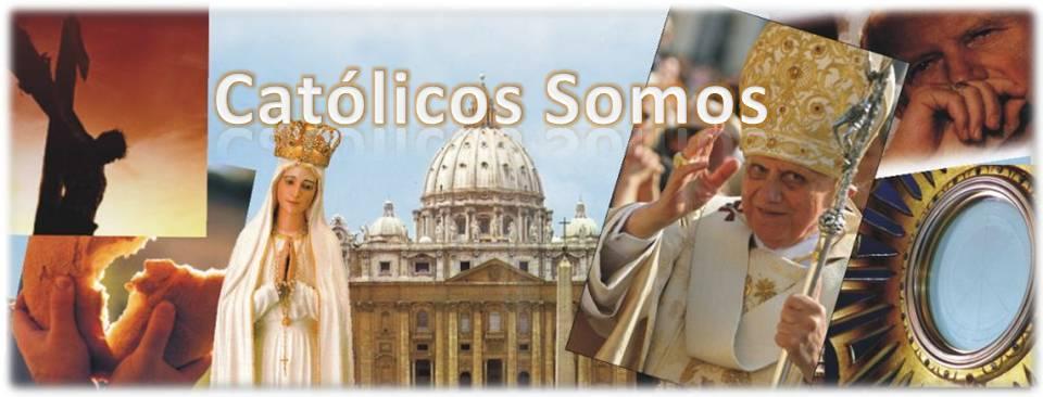 Catolicos Somos