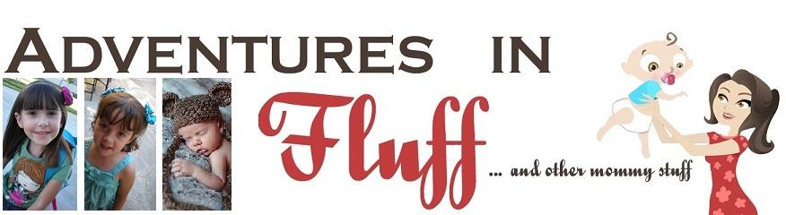 Adventures In Fluff