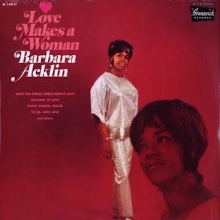 BARBARA ACKLIN - LOVE MAKES A WOMAN (1968)
