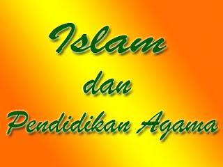 Islam dan pendidikan agama