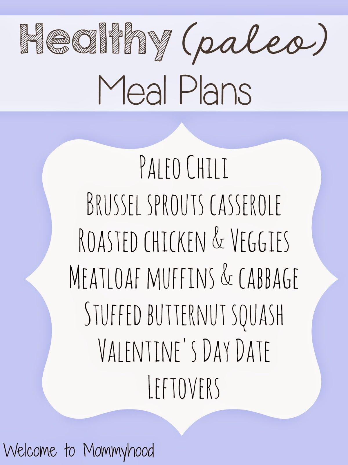 Healthy Meal Plans: paleo & family friendly {Welcome to Mommyhood} #paleo, #healthymealplans