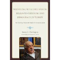Book cover: Wrestling with Free Speech, Religious Freedom, and Democracy in Turkey: The Political Trials and Times of Fethullah Glen