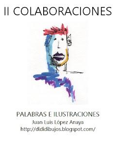 En Colaboraciones II de Juan Luis López Anaya
