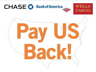 Americans to Wall Street Pay US Back Sign PayUsBack all bank, Global Revolution OCCUPYWALLSTREET TAKEEWALLSTREET World Revolution, Boston, Chicago, Denver, Honolulu, Los Angeles, Minneapolis, New York City, San Francisco, Seattle, and cities TBA, American Revolution
