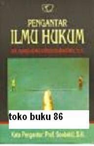 Buku Pengantar Ilmu Hukum by Soedjono Dirdjosisworo