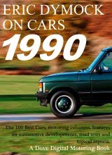 Eric Dymock on Cars: 1990
