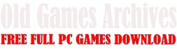 Old Games Archives -  Free Full PC Games Download