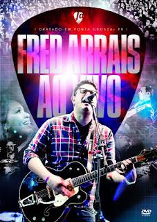 Fred Arrais - Eu Creio (Ao Vivo)