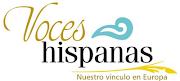 Voces Hispanas, Nuestro vínculo en europa.