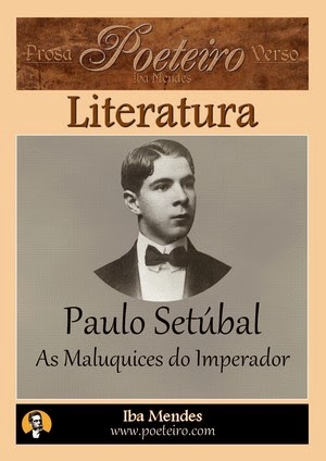 As Maluquices do Imperador, de Paulo Setúbal