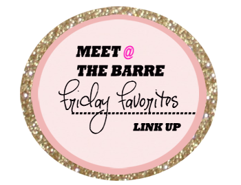 http://meetatthebarre.blogspot.com/search/label/Friday%20Favorites%20Link%20Up