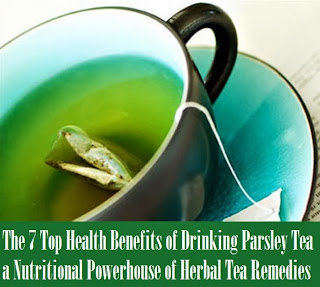 The 7 Top Health Benefits of Drinking Parsley Tea a Nutritional Powerhouse of Herbal Tea Remedies