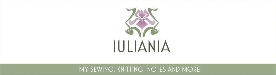 Iuliania - My Sewing, Knitting Notes and More