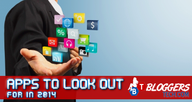 Apps to Look Out for in 2014