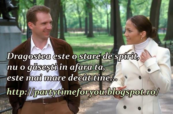 Dragostea este o stare de spirit, nu o găseşti în afara ta, este mai mare decât tine.