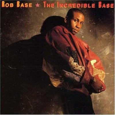 Rob Base & DJ E-Z Rock - The Incredible Base (1989) Flac