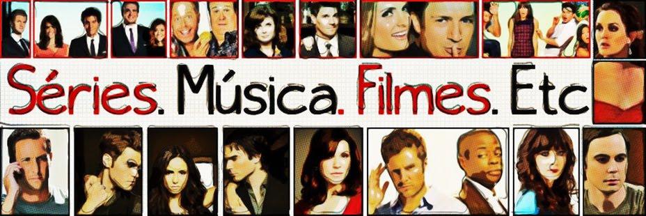 |Séries|Música|Filmes|Etc.