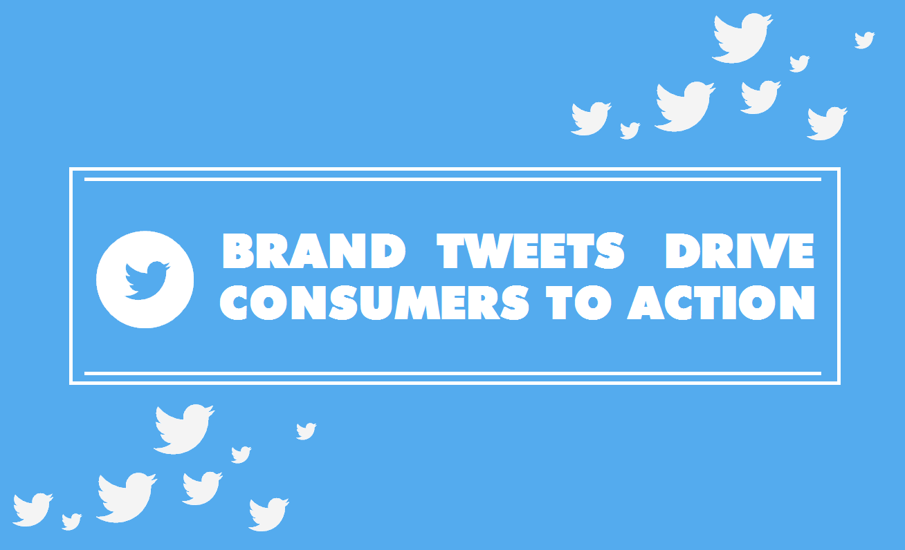 Brand Tweets Drive Consumers To Action - infographic