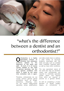 Orthodontics is a very specialised field dealing specifically with problems associated with the alignment of the teeth and jaw