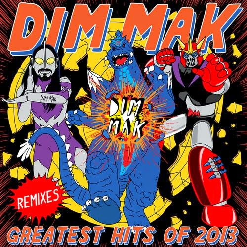 Dim Mak Greatest Hits 2013: Remixes – 2014