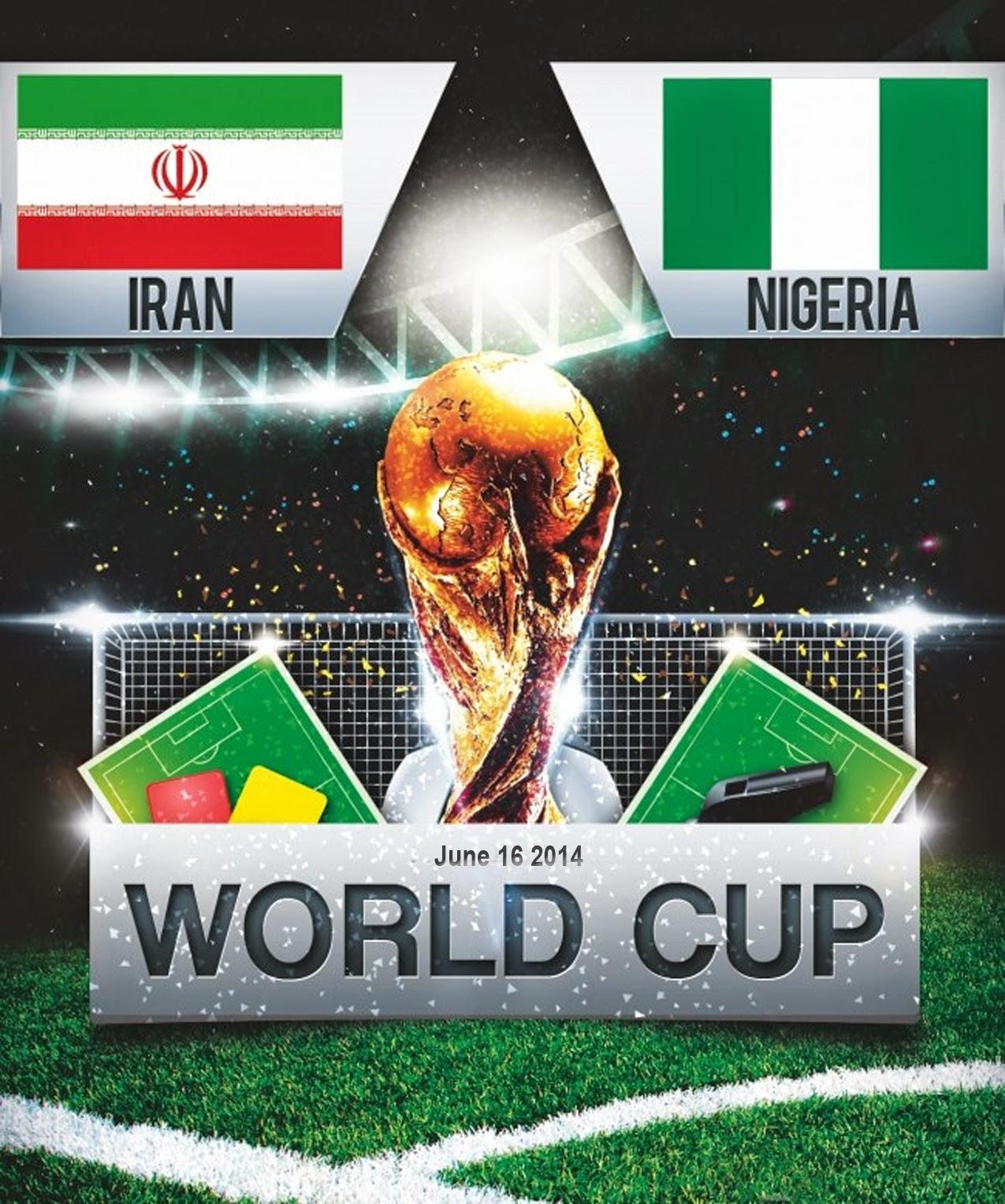 FIFA World Cup 2014 - Iran Vs Nigeria