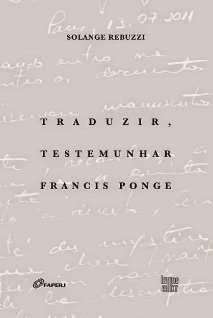 Traduzir, testemunhar Francis Ponge