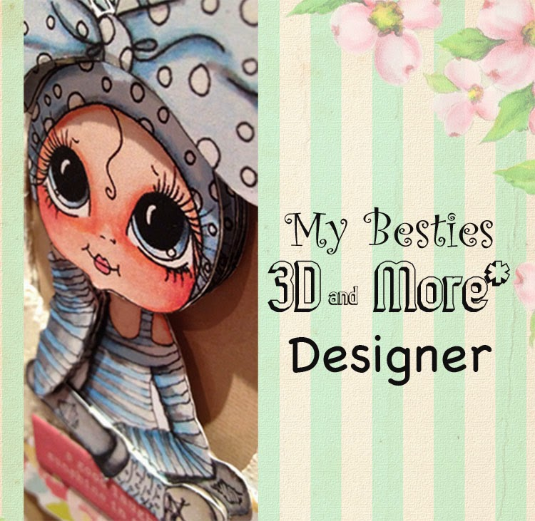 I design for My Besties 3D and More*