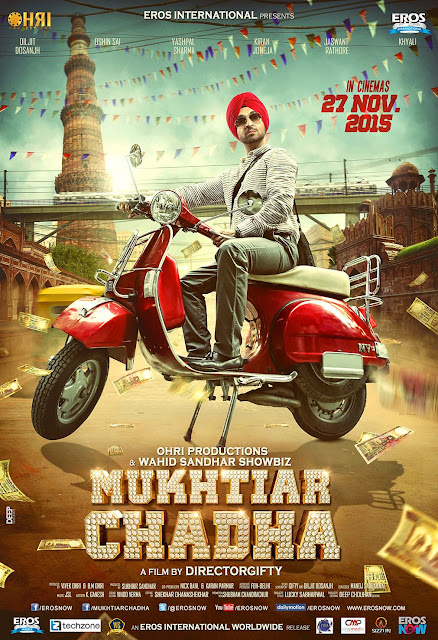 Diljit Dosanjh in and as Mukhtiar Chadha