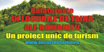 LOCURI DE TAINA ROMANIA - PROIECT BONSI TRAVEL